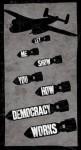 Democracy, How it works, Class 101…