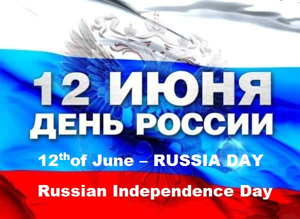 Day of Russia…