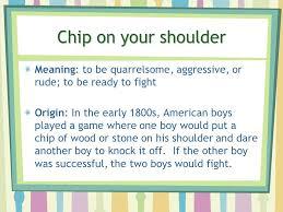chip on shoulder meaning